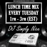 MMR Tuesday Afternoon Lunch Time Mix with DJ SIMPLY NICE - Oct 23rd