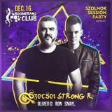 2017.12.16. - Session Party - Boomerang Club, Szolnok - Saturday