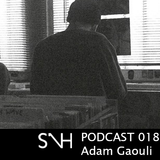 Adam Gaouli  - SUP N HOUSE PODCAST 018
