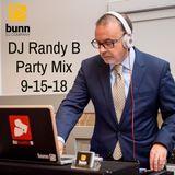 DJ Randy B - Party Mix 9-15-18