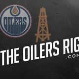 The Oilers Rig Podcast Episode 2