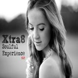 Xtra8 - Soulful Experience 52