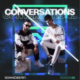 Going Deeper - Conversations 030