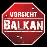 Attention! Balkan!