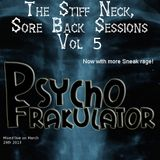 The Stiff Neck, Sore Back Sessions Vol 5
