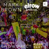 Mark Brown Presents Cr2 Live & Direct Radio Show 388 - ELROW 2018 SPECIAL PART 2