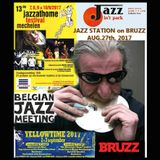 JAZZ STATION on BRUZZ AUGUST 27th, 2017 : JAZZ AT HOME, MECHELEN + YELLOWTIME GEEL + JAZZ GERAARDSBE