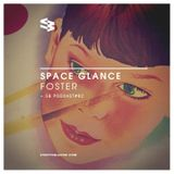 The Blast Podcast #82 - Foster in Space Glance
