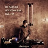 Hitchcook Bar  live mix