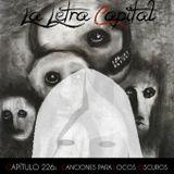 LA LETRA CAPITAL PODCAST 226 - CANCIONES PARA LOCOS OSCUROS - ENT MANUEL GLEZ - DarkMAD (OMC RADIO)