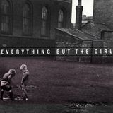 A Collection: Everything But the Girl