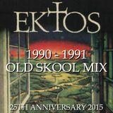 EKTOS - 1990 - 1991 Old Skool Mix - DJ Faydz