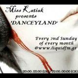 Miss Katiak presents 'Danceyland' - Episode 032
