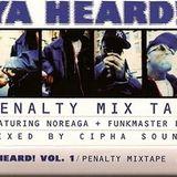 Cipha Sounds - Ya Heard Vol 1 - The Penalty Mixtape