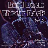 Laid Back Throw Back Vol. 2