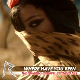 Where Have You Been (The Eduardo Esquivel Extended Mix)
