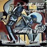 Just Jazz 19/12/16 broadcast 8pm GMT on Sound Fusion Radio.net with Dug Chant