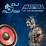 Dj Noise - Masters of Remember
