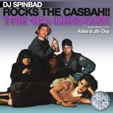 Dj Spinbad 80s Mega Mix Vol 1 Spinbad Rocks The Casbah