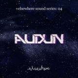 elsewhere sound series: 04 Audun / 06.16