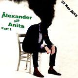 Alexander b2b Anita - mix / 27 Nov 2015 / Part I