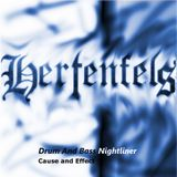 Hertenfels - Drum and Bass Nightliner 6 - Cause and Effect
