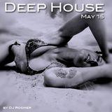 #35 Deep House May '15 by DJ Roomer