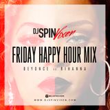 Happy Hour Fridays:  Beyonce vs Rihanna