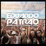 SET DJ EDUARDO PATRÃO @ 60 MIN ELECTRO & PROGRESSIVE HOUSE COMERCIAL - JAN 2014