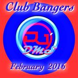 DJ DMS - Club Bangers Part II FEB-2016