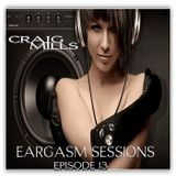 Craig Mills - Eargasm Sessions Episode 13