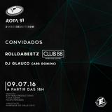 Rota 91 - 09/07/2016 - Convidados - Rolldabeetz e Glauco