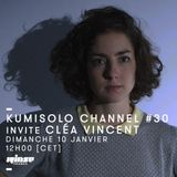 Kumisolo Channel invite Cléa Vincent - 10 Janvier 2016