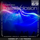 Bassexplosion Vol. 69 (Hands Up)