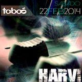 Harvi @ Taboo (Madrid) 22-2-14