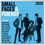 Mojo Presents: Small Faces and Friends