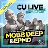 MOBB DEEP & EPMD - CU Live Mixtape