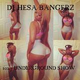 DJ HESA BANGERZ RWS RADIO  (102.7 UNDERGROUND ARTIST SHOW) PT2