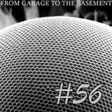 Marcin Rogalski - From Garage to The Basement #56