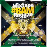 Mas Jahma Sound - #BAM - Mixtape 3er aniversario