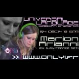 Marion Arianni @ Only1 Radio [Guest mix - Universal Language]