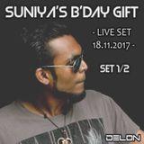 Delon - Suniya's B'day Gift (Live Set 18.11.2017) - Set 1/2