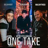 Hip-Hop, R'n'B & Dancehall   The One Take M1x   Vol. 2   @WalshyTheDJ   @DeejayAdot   @Intheorious