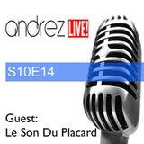 Andrez LIVE! S10E14 On 21.12.2016 Guest: Le Son Du Placard
