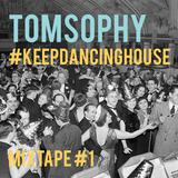 #Keepdancinghouse #1