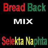 Bread Back MIX Selekta Naphta