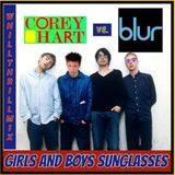 Corey Hart vs. Blur - Girls And Boys Sunglasses (WhiLLThriLLMiX)