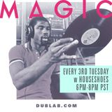 Magic Episode 4. House Shoes x Dublab.com