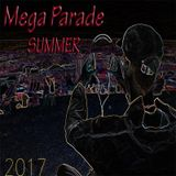 Mega Parade Summer 2017