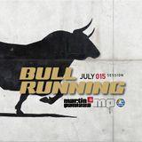 MARTIN PANIZZA- Bull Running Session- July 015 (Tech House)